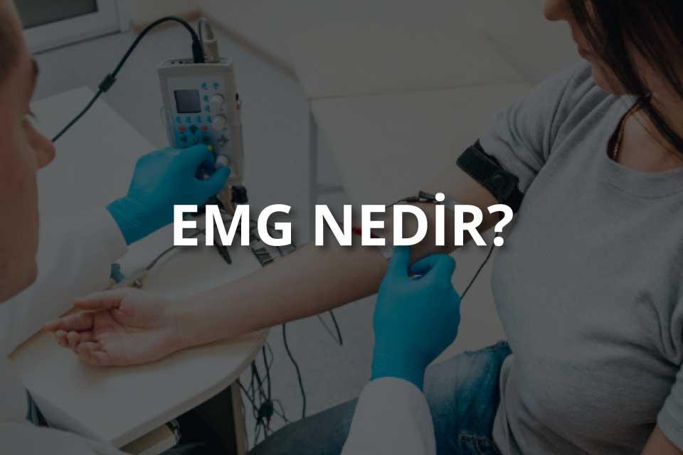 EMG Nedir?