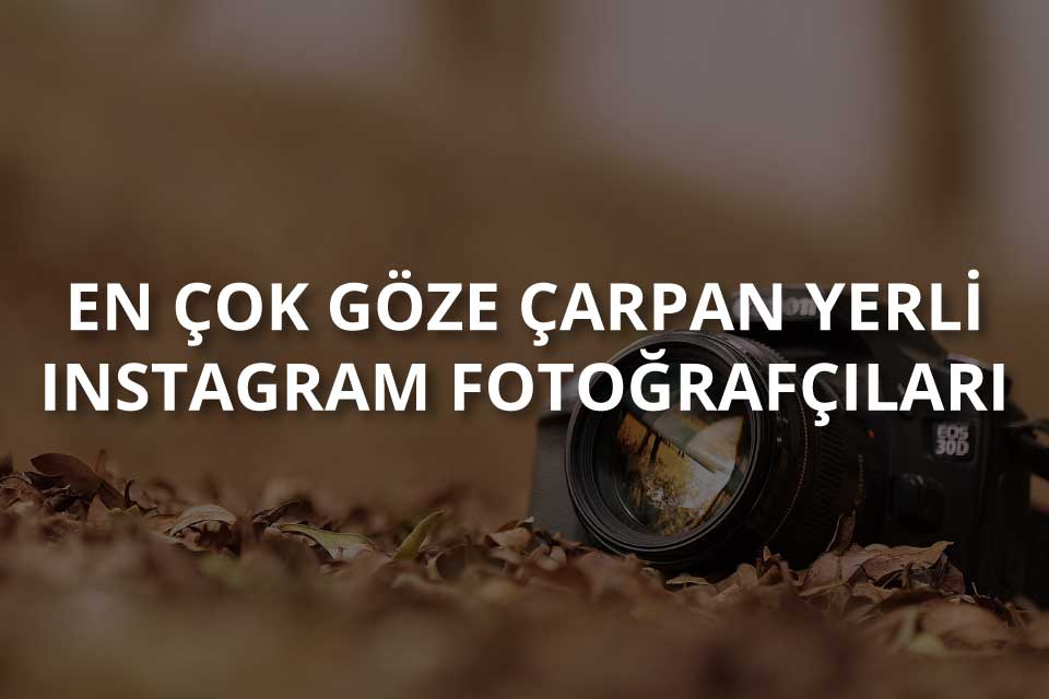 En İyi Instagram Fotoğrafçıları