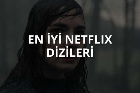 En İyi Netflix Dizileri