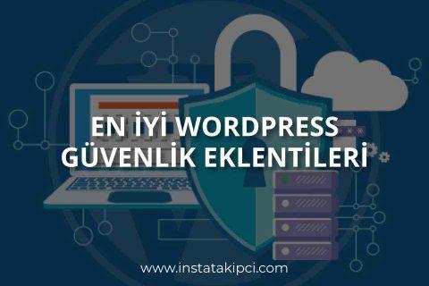 En İyi WordPress Güvenlik Eklentileri Nelerdir?