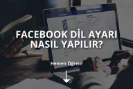 Facebook Dil Değiştirme Ayarları Nasıl Yapılır?