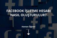 Facebook İşletme Hesabı