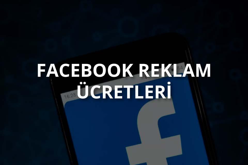 Facebook Reklam Ücretleri