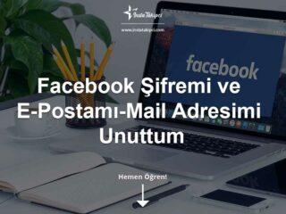 Facebook Şifremi ve E-Postamı-Mail Adresimi Unuttum