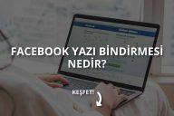 Facebook Yazı Bindirme Aracı Nedir? Nasıl Kullanılır?