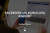 Facebook'un Kurucusu Kimdir?