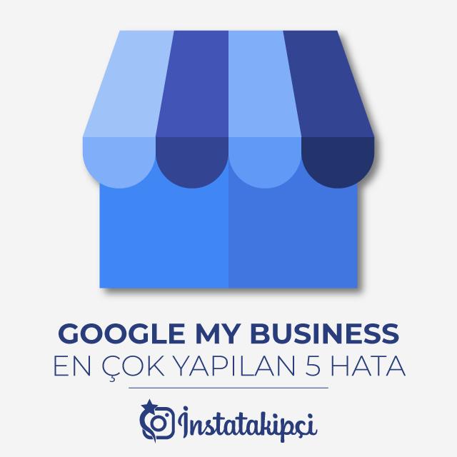 google my business hataları