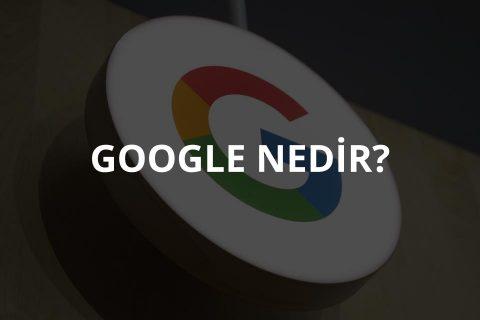 Google Nedir?