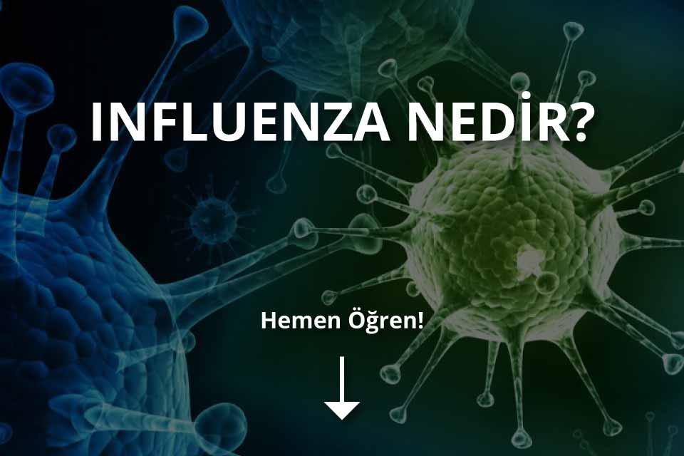 Influenza Nedir?