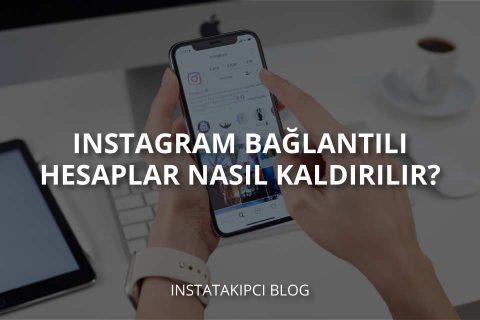 Instagram'a Bağlantılı Hesaplar Nasıl Kaldırılır?