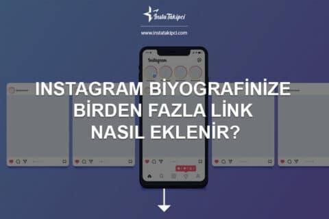 Instagram Biyografinize Birden Fazla Link Nasıl Eklenir?