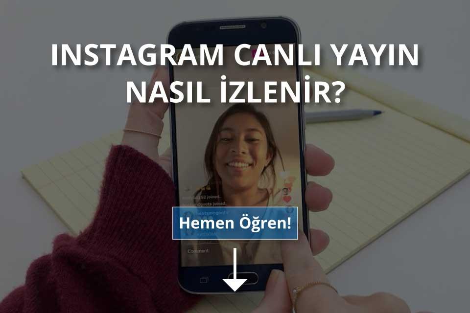 Instagram Canlı Yayın İzleme