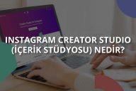 Instagram İçerik Stüdyosu Nedir?