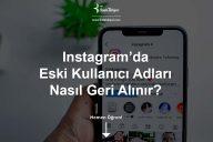 Instagram'da Eski Kullanıcı Adları Nasıl Geri Alınır?