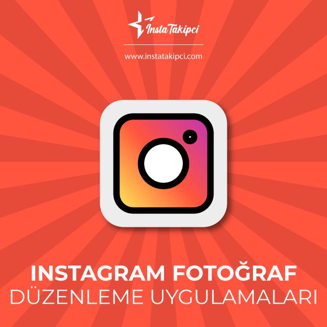 instagram fotoğraf düzenleme uygulama