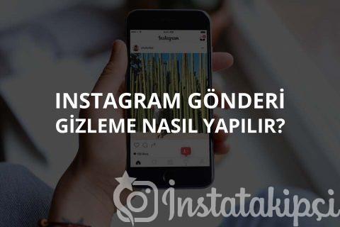 Instagram Gönderi Gizleme