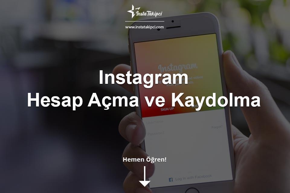 Instagram Hesap Açma ve Kaydolma
