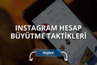 Instagram Hesap Büyütme İpuçları