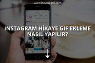 Instagram Hikaye GIF Ekleme Nasıl Yapılır?