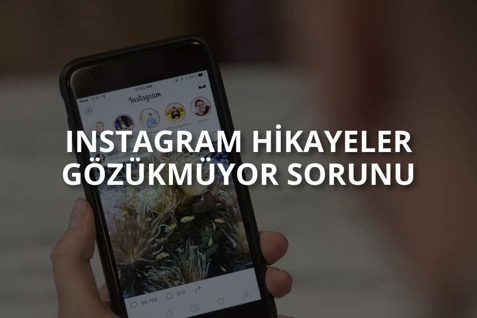 Instagram Hikayeler Gözükmüyor