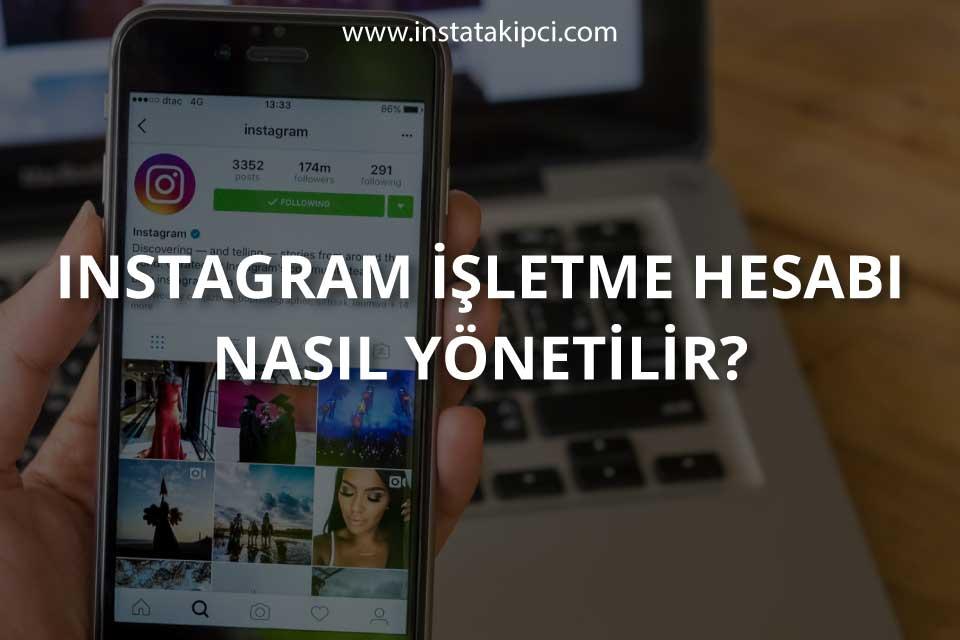 Instagram İşletme Hesabı Nasıl Yönetilir?