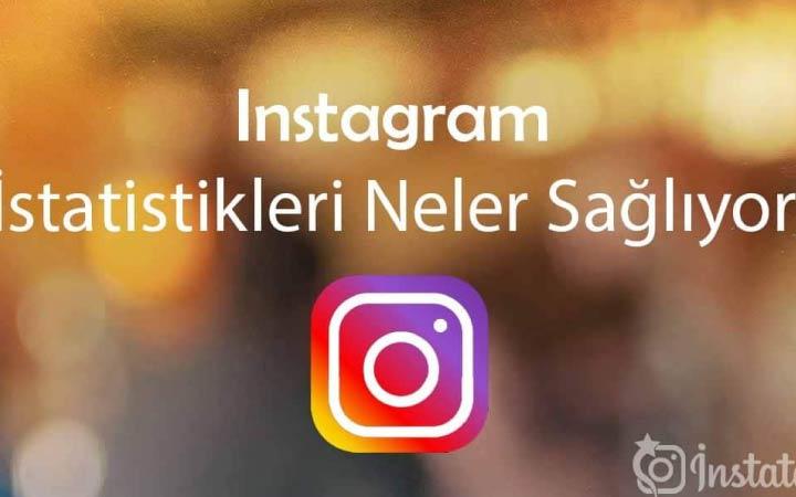 Instagram İstatistik Özelliği Nasıl Görünür ? Ne İşe Yarar ?
