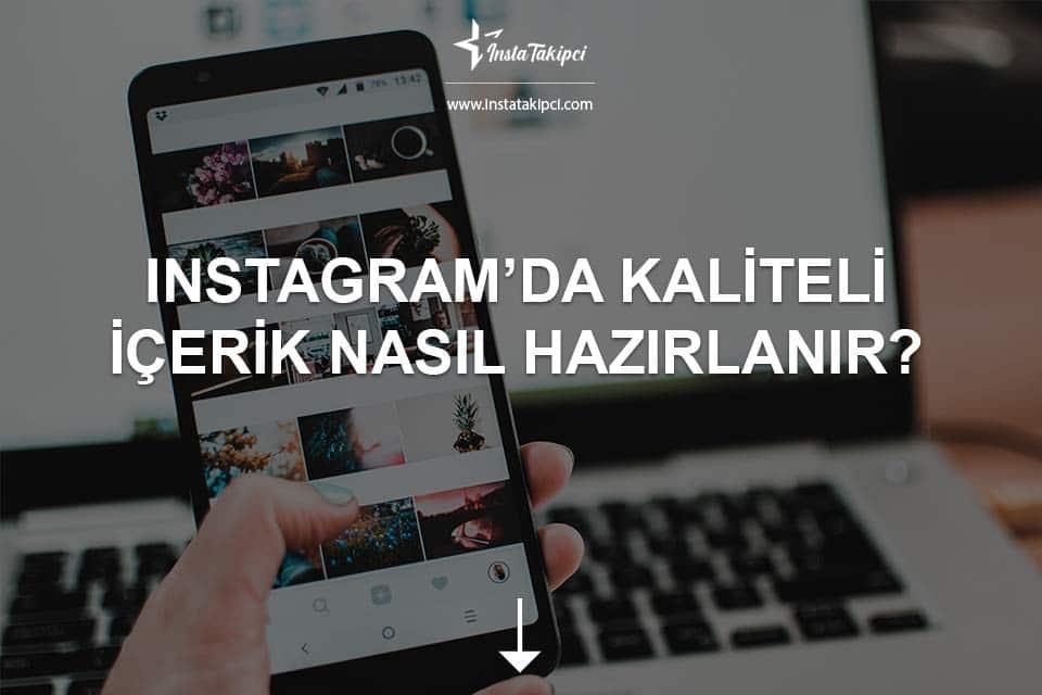 Instagram'da Kaliteli İçerik Nasıl Hazırlanır?