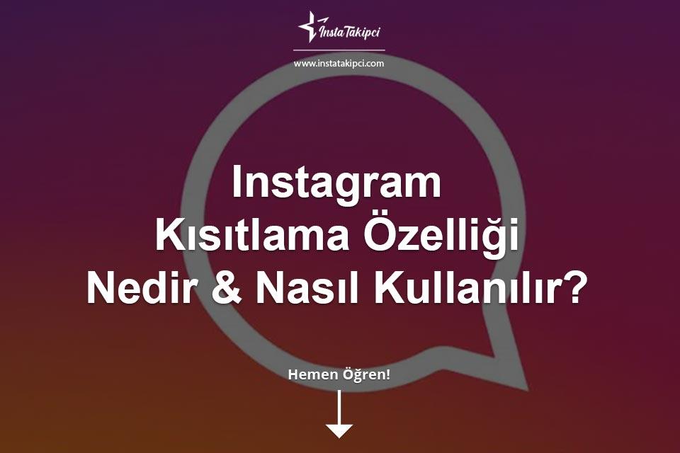 Instagram Kısıtlama Özelliği