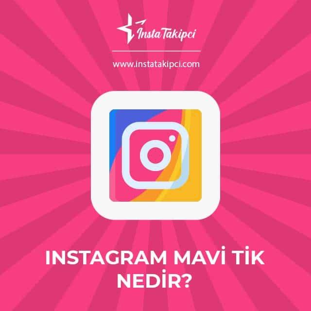 instagram mavi tik nedir
