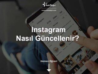 Instagram Güncelleme Nasıl Yapılır?