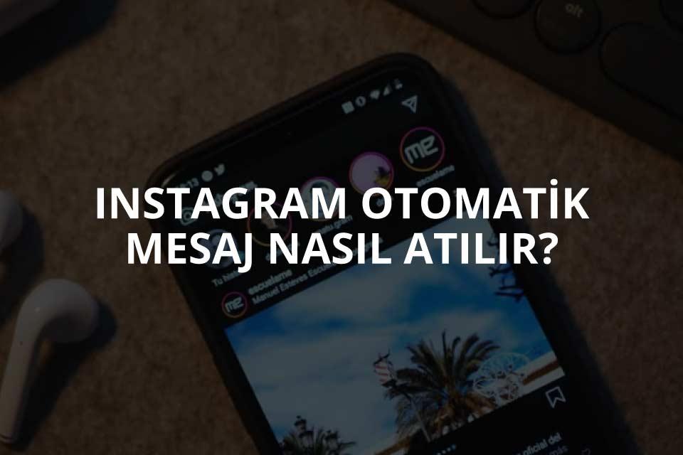 Instagram Otomatik Mesaj