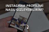 Instagram Profilimi Nasıl Gizleyebilirim 2020