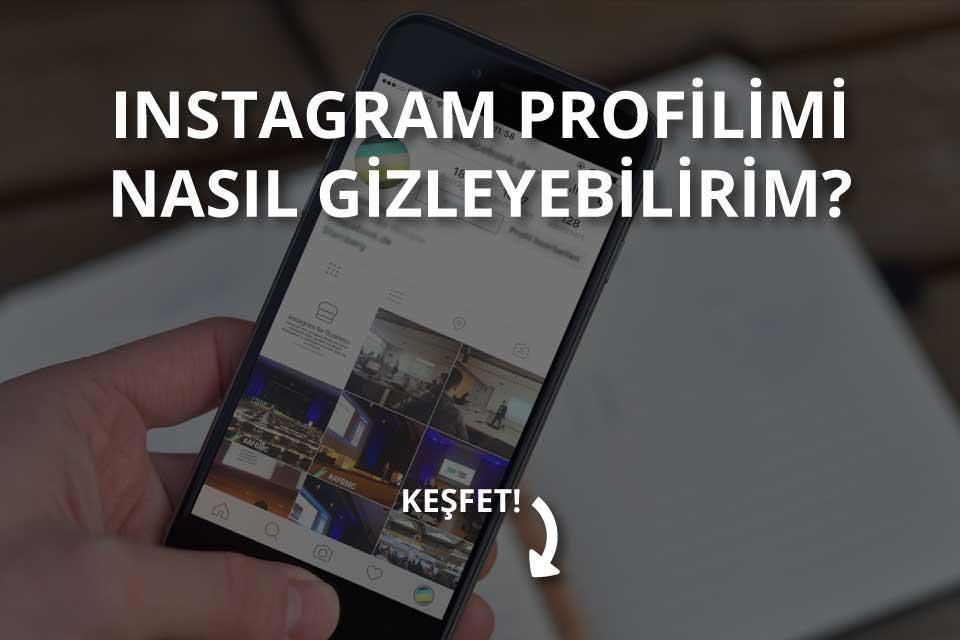 Instagram Profilimi Nasıl Gizleyebilirim 2021