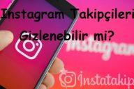 Instagram Takipçileri Gizlenebilir mi?