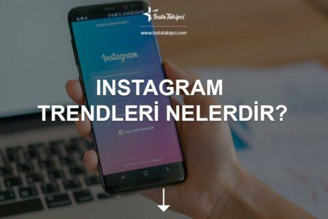 2021 Instagram Trendleri Nelerdir?