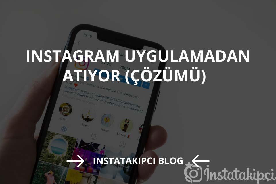 Instagram Uygulamadan Atıyor