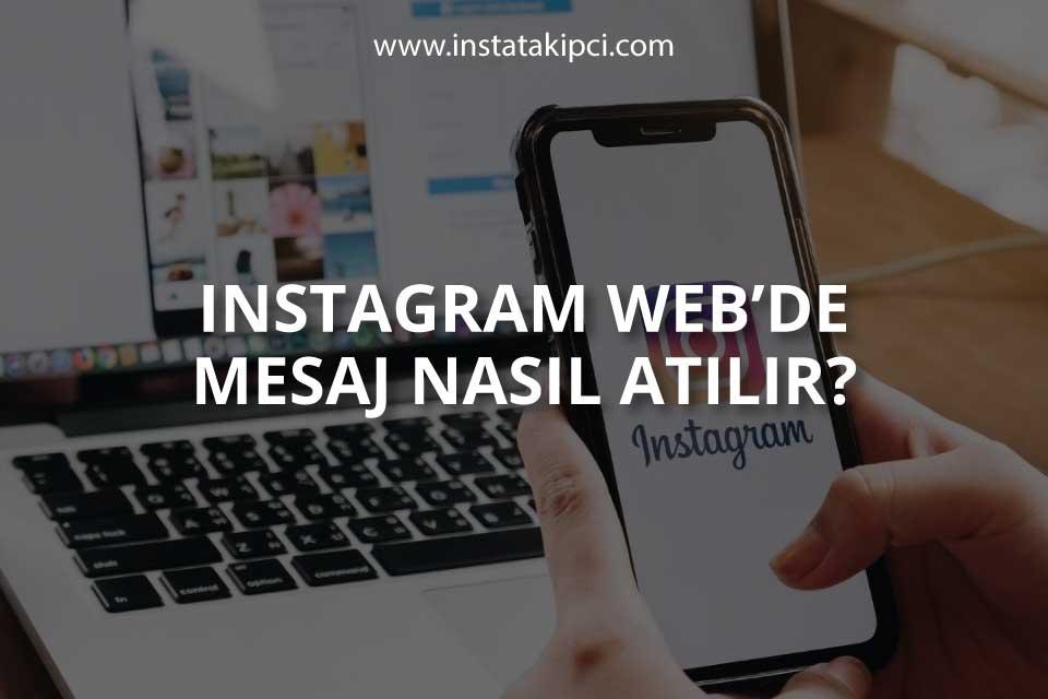 Instagram Web'de Mesaj Nasıl Atılır?