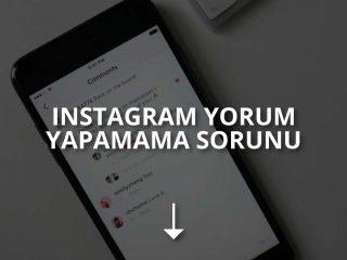 Instagram Yorum Yapamıyorum Sorunu (Çözüldü)