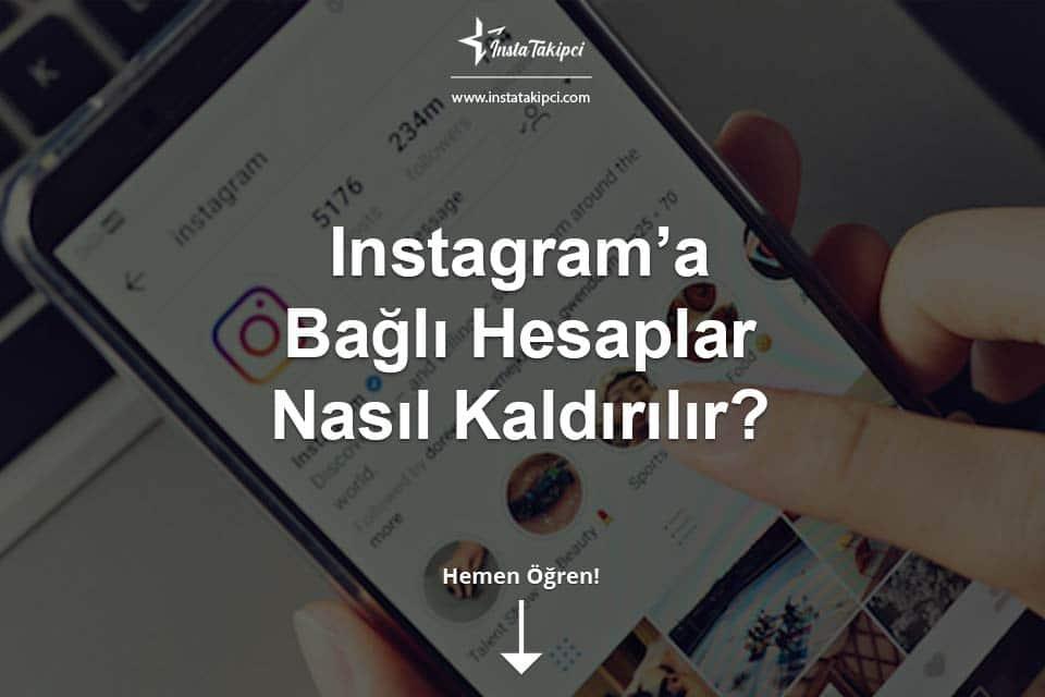 Instagram'a Bağlı Sosyal Medya Hesapları Nasıl Kaldırılır?