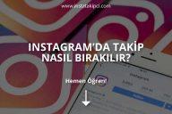 Instagram'da Takip Nasıl Bırakılır?