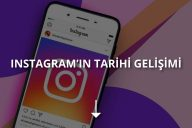 Instagram'ın Tarihi Gelişimi