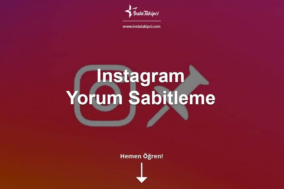 Instagram Yorum Sabitleme