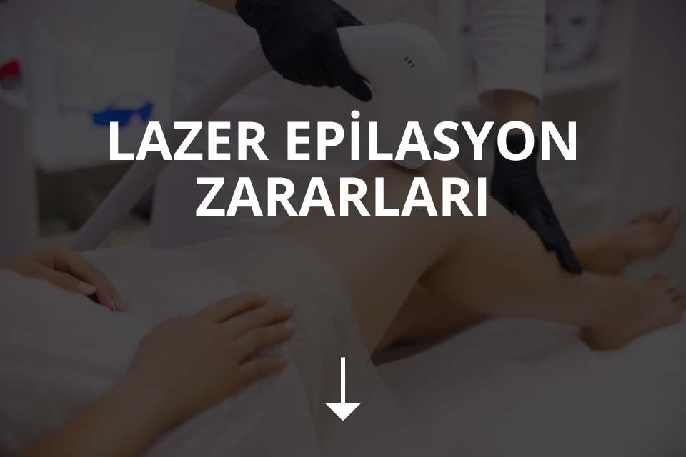 Lazer Epilasyon Zararları