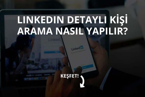 Linkedin Kişi Arama