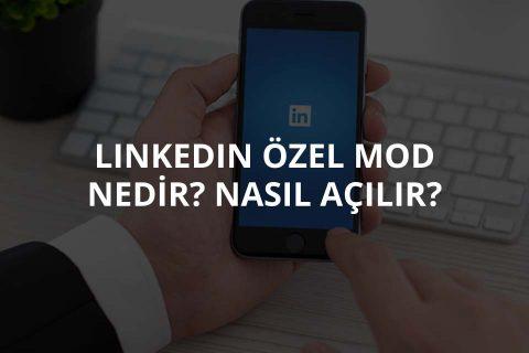 Linkedin Özel Mod