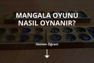 Mangala Nasıl Oynanır?