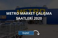 Metro Market Çalışma Saatleri