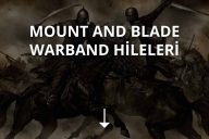 Mount and Blade Warband Hileleri