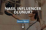 Nasıl Influencer Olunur?