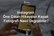Instagram Hikaye Kapakları Nasıl Değiştirilir?